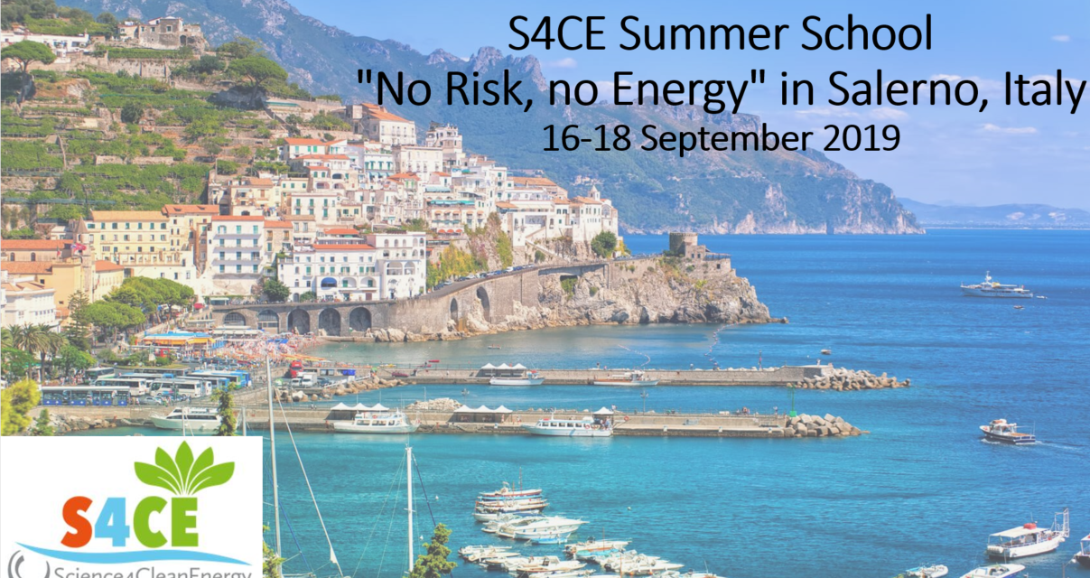 "S4CE is organising a Summer School ""No Risk, no Energy"" in Salerno, Italy 16-18 September 2019"